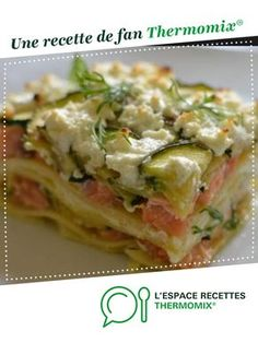 lasagne au saumon et poireaux lasagna with salmon and leeks by A fan recipe to find in the Main dish category – various on www.espace-recett …, of Thermomix®. Healthy Dinner Recipes, Healthy Snacks, Snack Recipes, Healthy Kids, Healthy Meal Prep, Crockpot Recipes, Main Dishes, Easy Meals, Risotto