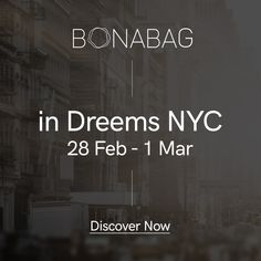 BonaBag in Dreems NYC! 📸 Now it's time to meet on 28 Feb. Limited Collection, Stand By You, Artisan, Nyc, Meet, Social Media, Journal, Pure Products, Bags