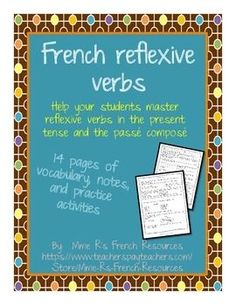 14 pages of notes, vocabulary and activities to help your students master or review French reflexive verbs in the present, the pass compose, and the futur proche. Great for the first time or as a refresher for advanced classes. This product contains:* Notes on how to conjugate reflexive verbs in the present, past, and futur proche.* Practice conjugating regular verbs in the present, pass compose, and futur proche. #frenchgrammar #frenchverbs