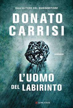 L'uomo del labirinto ebook by Donato Carrisi