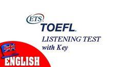 Toefl listening test with key
