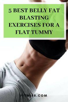 5 best belly fat blasting exercises for a flat tummy. Belly Fat Burner Foods, Belly Fat Burner Fast, Belly Fat Burner Drink, Belly Fat Diet, Lower Belly Fat, Belly Fat Workout, Burn Belly Fat, Tummy Workout, Belly Burner
