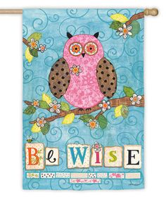 'Be Wise' Suede Owl Garden Flag