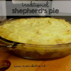 Traditional Shepherd's Pie Recipe with Hidden Vegetables - Mom's Bistro Traditional Shepherds Pie, Pie Recipes, Cooking Recipes, Perfect Mashed Potatoes, Hidden Vegetables, Austrian Recipes, Big Meals, Family Meals, How To Cook Potatoes