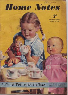 MY DOLLY & ME~Time For Tea? 1940s Magazine by Raggedroses, via Flickr
