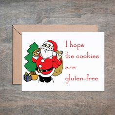 I Hope the Cookies Are Gluten Free Christmas Card. Funny Christmas Card. Funny Christmas Card. Sarcastic Christmas Card. Funny Holiday Card. Santa is on a diet. Your Card: • 4 1/2 x 6 1/4 card printed