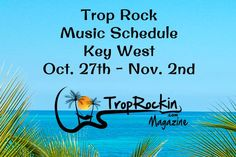 Trop Rock Music & Meeting of the Minds Parrot Head Convention Key West Schedule - 2014