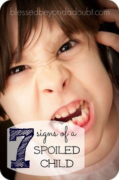 7 signs of a spoiled child! There is hope. The first sign is to recognize the behavior. http://www.blessedbeyondadoubt.com/signs-of-a-spoiled-child/?utm_content=bufferfc33c&utm_medium=social&utm_source=pinterest.com&utm_campaign=buffer#_a5y_p=2726307