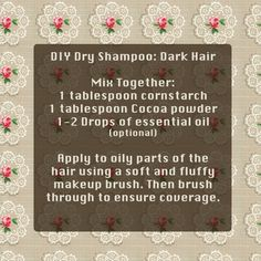 DIY dry shampoo for dark hair...these natural ingredients really work, cost a fraction of the store-bought price, without chemicals and aerosol! Great for preserving your haircolor and a nice break from shampooing on casual days. Looks pretty in a mason jar too! :)