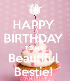 happy-birthday-to-my-beautiful-bestie.png (600×700)