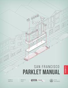 The San Francisco Parklet Manual