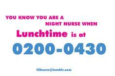 #nurse night nurse lunch time