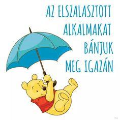 Alkalom Winnie The Pooh, Disney Characters, Fictional Characters, Funny, Quotes, Quotations, Winnie The Pooh Ears, Funny Parenting, Fantasy Characters