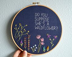 Do You Suppose She's A Wildflower? Whimsical Embroidery Hoop Art - Needlepoint Wall Hanging - Alice in Wonderland Quote - Lewis Carroll