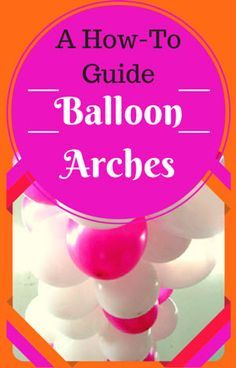 1000 ideas about balloon arch on pinterest balloons for How to make balloon arch at home