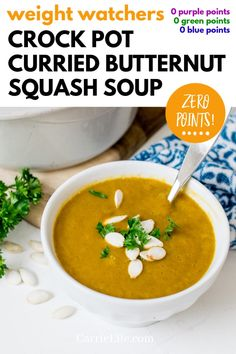 This Crock Pot Curried Butternut Squash Soup is ZERO points for Weight Watchers and a great way to get your veggies in on the 21 Day Fix! Slow Cooker Ribs, Large Slow Cooker, Healthy Slow Cooker, Healthy Crockpot Recipes, Slow Cooker Recipes, Cooking Recipes, Best Soup Recipes, Lunch Recipes, Whole Food Recipes