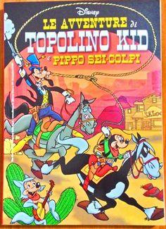 Volume Disney a colori Le avventure di Topolino Kid e Pippo sei-colpi Nuovissimo