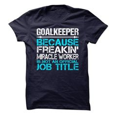 Goalkeeper - #gift for girlfriend #hoodie outfit. WANT => https://www.sunfrog.com/LifeStyle/Goalkeeper-63041017-Guys.html?id=60505