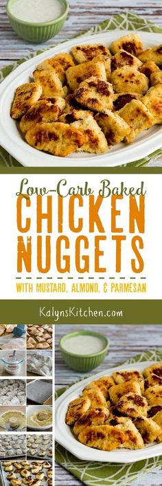 The internet has a lot of recipe for baked chicken nuggets, but if you want chicken nuggets that are low-carb you can't beat my Low-Carb Baked Chicken Nuggets with Mustard, Almond, and Parmesan. These have been thoroughly tested on kids and adults and everyone loves them! The recipe is also Keto, gluten-free, low-glycemic, and South Beach Diet friendly. [found on KalynsKitchen.com] #ChickenNuggets #LowCarbChickenNuggets #LowCarb #Keto #LowGlycemic #GlutenFree #SouthBeachDiet