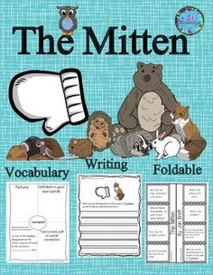 The Mitten:  The Mitten by Jan Brett  is a delightful story and this activity includes a comprehension foldable, vocabulary graphic organizers and common core aligned writing activities with rubrics.It includes:8 vocabulary graphic organizers for The Mitt