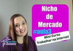 Mini curso Negócio na Internet para AFILIADO –  Nicho de Mercado #aula3
