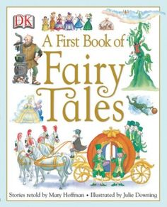 """""""A First Book of Fairy Tales"""" is a simplified retelling of fairy tales by Mary Hoffman. Purchase this book of fairy tales children now at Sonlight. Andersen's Fairy Tales, Story Retell, Classic Fairy Tales, Jack And The Beanstalk, Hans Christian, Retelling, Book Nooks, Read Aloud, Childrens Books"""