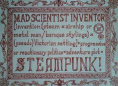 http://fc04.deviantart.net/fs70/f/2012/220/0/0/the_definition_of_steampunk_by_eldritchthing-d5aepgh.jpg