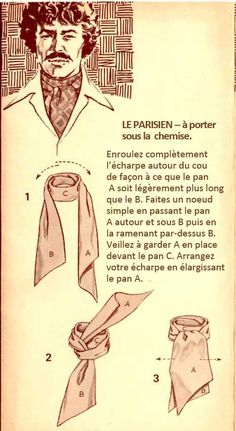 The Great European Ascot: Complete Do-It-Yourself Instructions for Americans – Put This On Suit Fashion, Mens Fashion, Fashion Outfits, Mens Evening Wear, Style Blog, Vintage Men, Vintage Fashion, Tie A Necktie, Men Style Tips