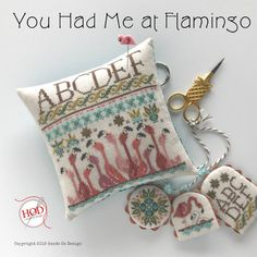 Hands On Design You Had Me at Flamingo - Cross Stitch Pattern. Models stitched over 2 threads on linen colored linen by Weeks Dye Works with Gentle Art Sampler Needlepoint Stitches, Counted Cross Stitch Patterns, Cross Stitching, Frame Shop, Needle Book, Cross Stitch Finishing, Pin Cushions, Stitch 2, Crafty