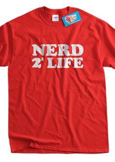 Nerd 4 Life Funny Geek Nerd Computer Math School by IceCreamTees, $14.99 Only math nerds will get this