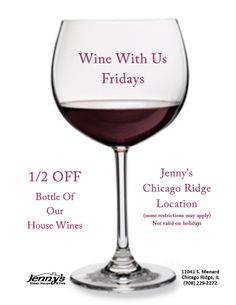 After a long work week come in for a OFF a bottle of our house wines every FRIDAY at Jenny's Steakhouse Chicago Ridge. CHEERS to the weekend. Chicago Ridge, Thing 1, Weekend Fun, Wines, Red Wine, Wine Glass, Alcoholic Drinks, Friday, How To Apply