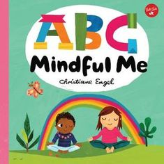 Booktopia has ABC for Me : ABC Mindful Me, ABCs for a happy, healthy mind & body by Christiane Engel. Buy a discounted Board Book of ABC for Me : ABC Mindful Me online from Australia's leading online bookstore. Bible For Kids, Yoga For Kids, Tattoo Studio, Namaste, Abc Yoga, Mindfulness Books, Teaching Mindfulness, Mindfulness Activities, Mindfulness Practice