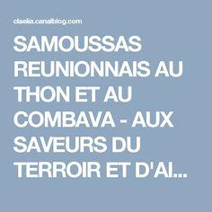 SAMOUSSAS REUNIONNAIS AU THON ET AU COMBAVA - AUX SAVEURS DU TERROIR ET D'AILLEURS