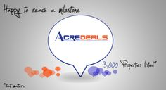 Milestone being crossed !! We are happy to announce that 3000 properties are up for sale / lease on www.acredeals.com  #realestateindia #payingguest #acredeals