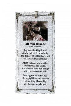 Till min älskade - Diktkort Proverbs Quotes, Text Me, Word Of God, Love Life, Make You Feel, Wise Words, Bible Verses, Diy And Crafts, Geek Stuff
