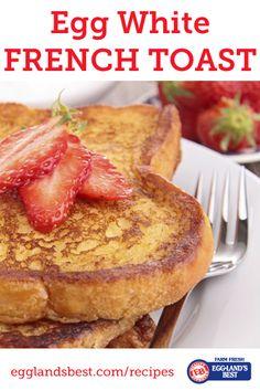 Egg white french toast -