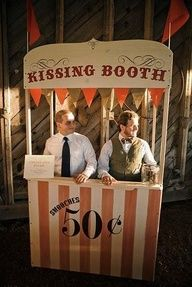 Kissing booth to support the honeymoon fund! Fun addition to a wedding. Carnaval Vintage, Vintage Carnival, Vintage Circus, Circus Theme, Circus Party, Wedding Kiss, Wedding Reception, Wedding Backyard, Dress Wedding