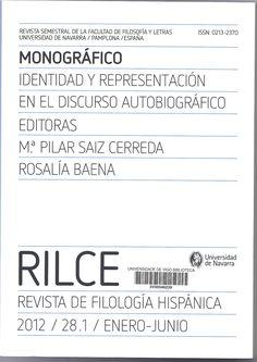 Identidad y representación en el discurso autobiográfico / editoras, Mª Pilar Saiz Cerreda, Rosalía Baena