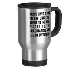 Shop Music Gives A Soul To The Universe Travel Mug created by museful. Custom Travel Mugs, Perfect Music, Music Items, Music Gifts, Kitten, Cat, Photo Mugs, Funny Jokes, Coffee Mugs