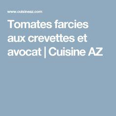 Tomates farcies aux crevettes et avocat   Cuisine AZ