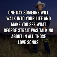 Quotes music country george strait 66 ideas Quotes music country george strait 66 ideasYou can find Country music quotes and more on our website.Quotes music c. Country Relationship Quotes, Country Love Quotes, Country Relationships, Country Lyrics, Country Songs, Country Girls, Southern Quotes, Relationship Goals, Country Couples Quotes