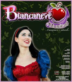Official Poster by Annalisa Benedetti for Biancaneve il Musical 2011-2012 (Snow White the Musical) - copyright Annalisa Benedetti and Enrico Botta #biancaneve #snowwhite #musical