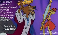 Prince John  How does he stack up to other Disney Villains? Check out the countdown!  http://minkflamingos.com/disney-villains-countdown/