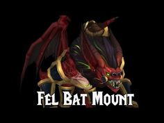 Fel Bat Mount - Legion - YouTube
