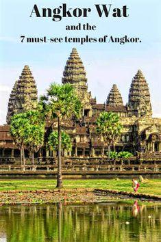 Angkor Wat and the 7 must see temples of Angkor. #tbin
