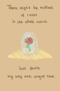 "The Little Prince describing how he felt about his ""friend"" the rose from The Little Prince - Antoine de Saint-Exupery"
