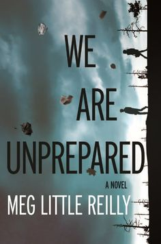 We are Unprepared by Meg Little Reilly | 8 Suspenseful Reads To Sink Your Teeth Into This October