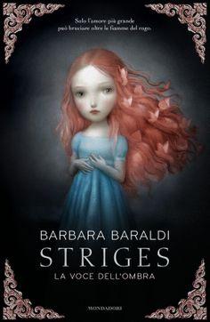 Sognando tra le Righe: STRIGES LA VOCE DELL'OMBRA di Barbara Baraldi  -  ...