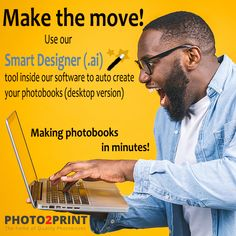 Photobooks that create themselves. Make the move now! #photobooks #ai #artificialintelligence #smartdesigner #personalised #coffeetablebooks #diy #booksmakethemselves #specialmoments #photocollection