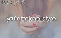 Its okay if... ♡ You're the jealous type